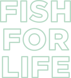 Fish for Life